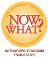 Logo: Authorized Facilitator of Now What? 90 Days to a New Life Direction