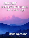 Book Cover - Occult Preparations for a New Age by Dane Rudhyar - image copyright © 2003 by Michael R. Meyer. All Rights Reserved.