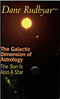 Book Cover: The Galactic Dimension of Astrology by Dane Rudhyar